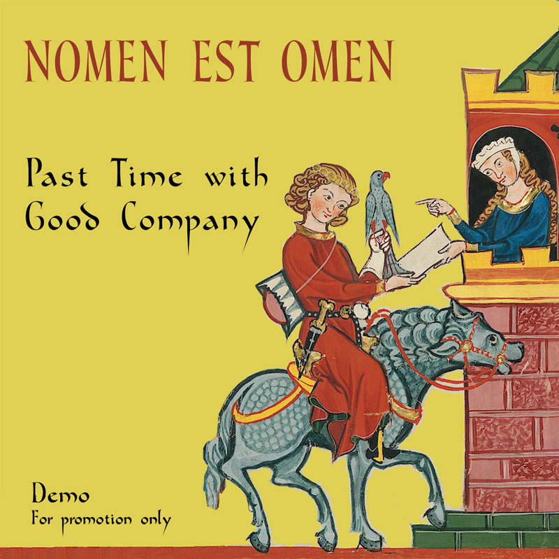 Nomen Est Omen - Past Time With Good Company