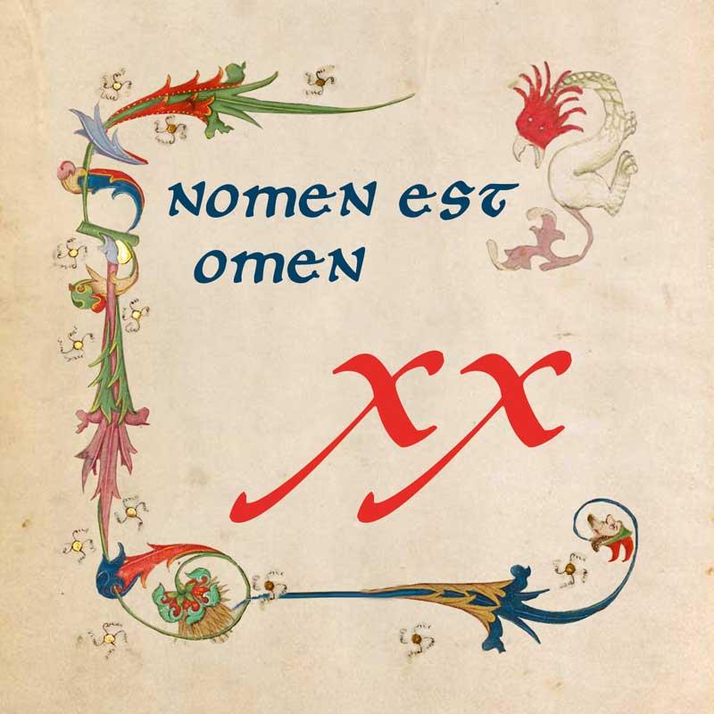 Nomen Est Omen - XX
