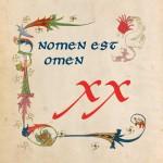 Nomen Est Omen  XX – 2014